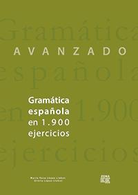 Gramática española en 1.900 ejercicios (Avanzado)